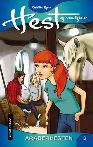 Hest og hemmeligheter 02 - Araberhesten